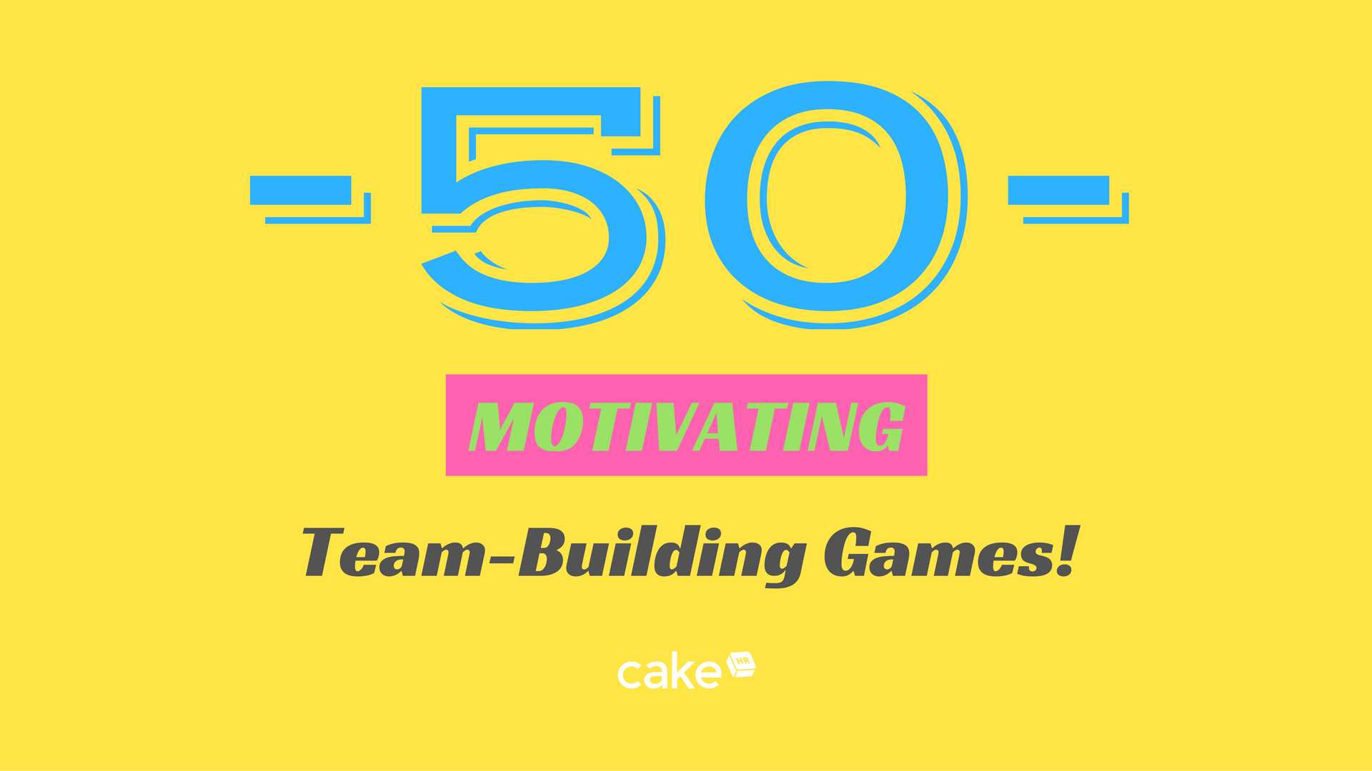 top 50 team building games that your employees would love to play