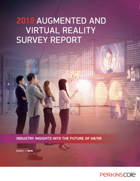2018 Augmented and virtual reality survey report