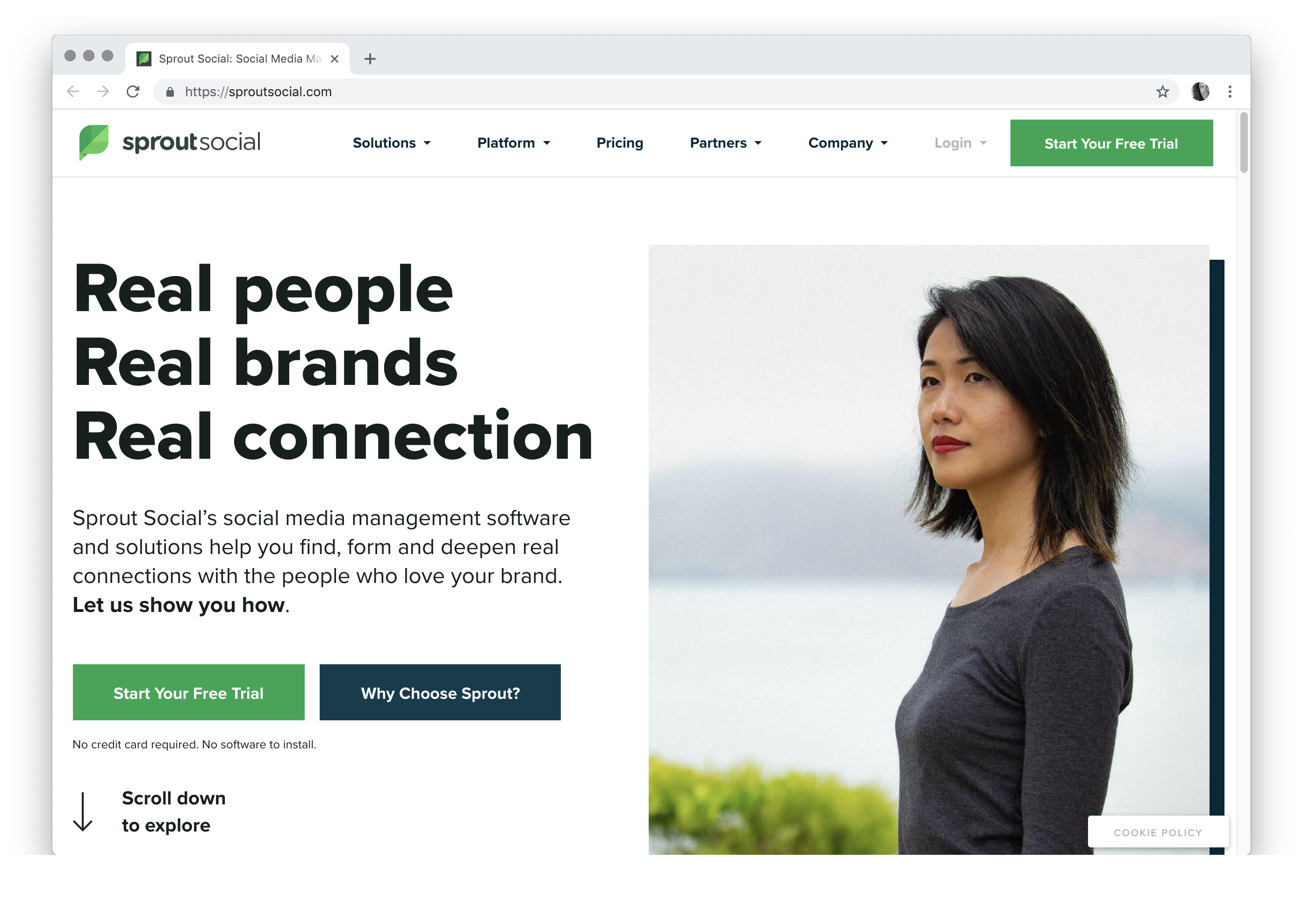 Real people Real brands Real connection Sprout Social's social media management software and solutions help you find, form and deepen real connections with the people who love your brand.