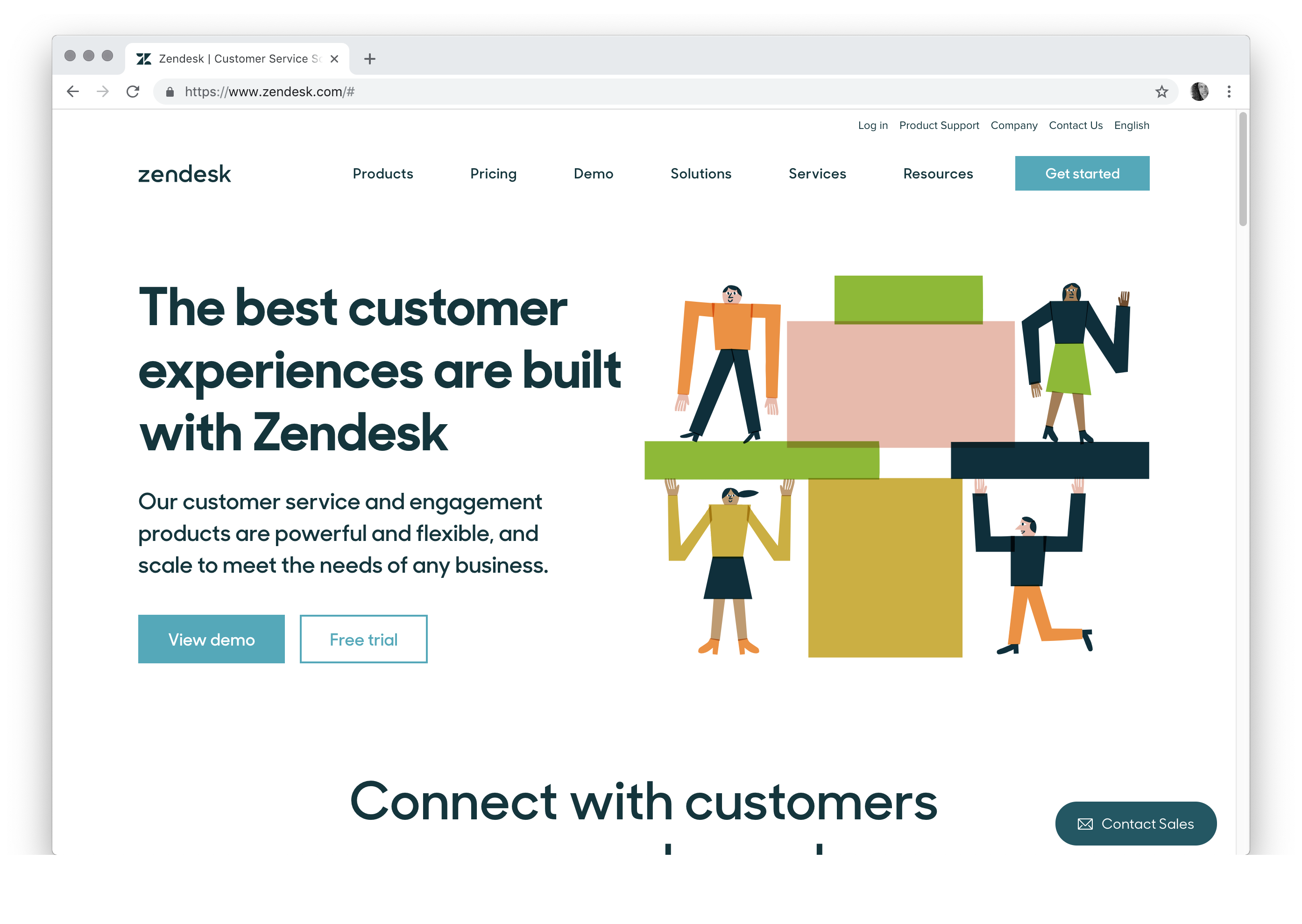 The best customer experiences are built with Zendesk Our customer service and engagement products are powerful and flexible, and scale to meet the needs of any business.