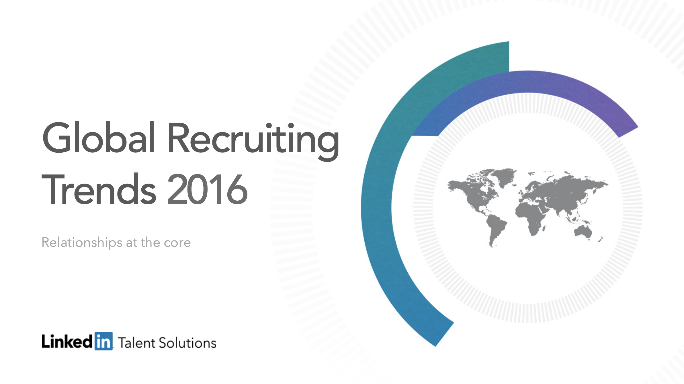 Global Recruiting Trends 2016 | Relationships at the core