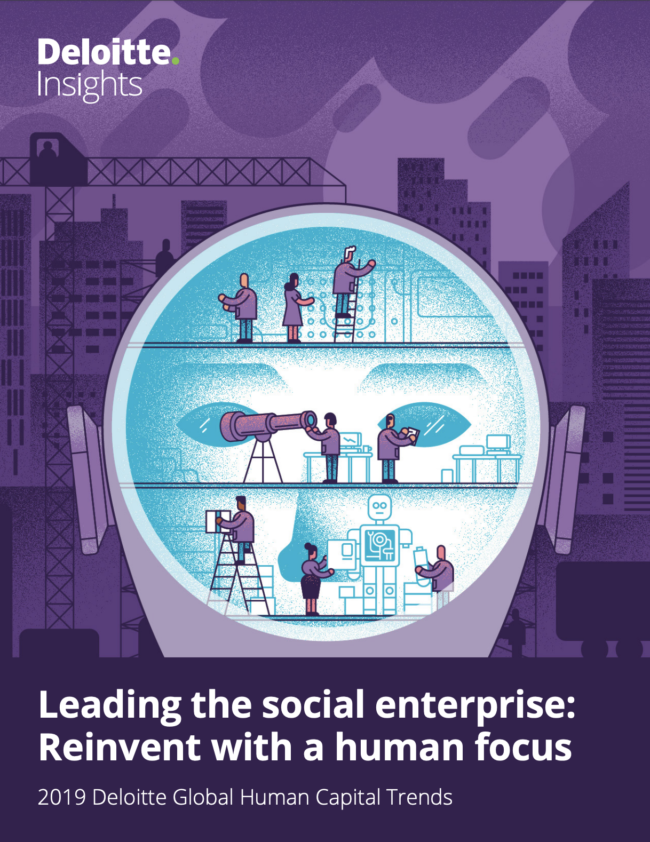 Leading the social enterprise: Reinvent with a human focus 2019 Deloitte Global Human Capital Trends
