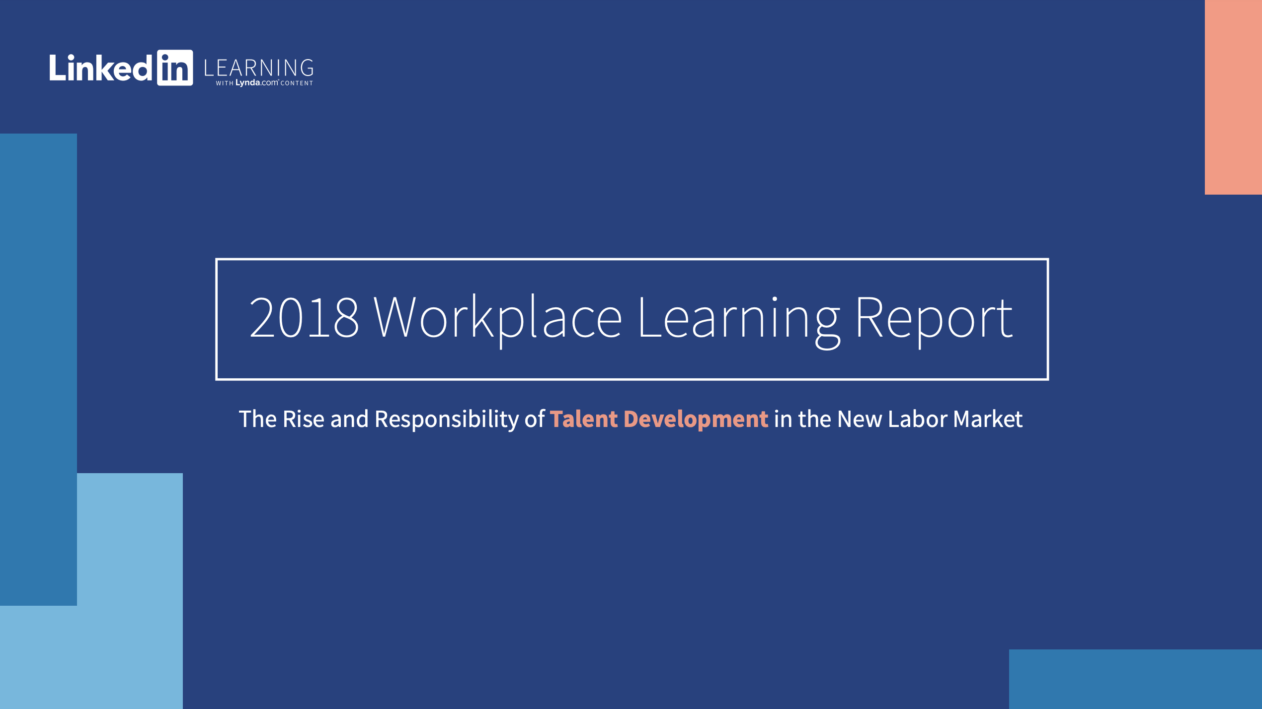 2018 Workplace Learning Report | Source: LinkedIn