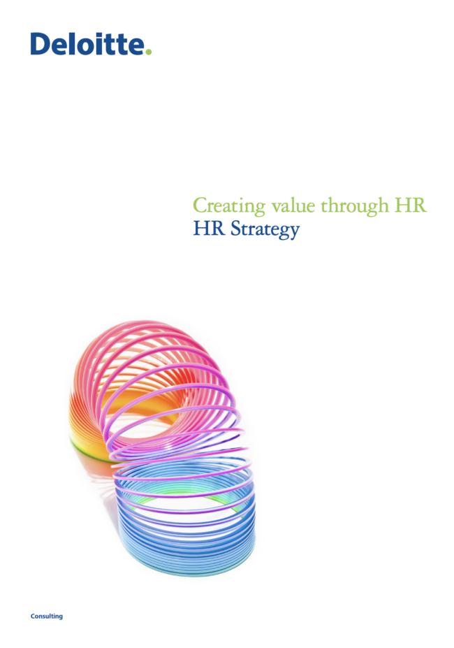 Creating value through HR - HR Strategy | Source: Deloitte